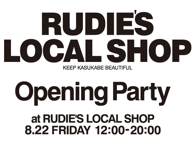 RUDIE'S LOCAL SHOP_OPENING PARTY.JPG