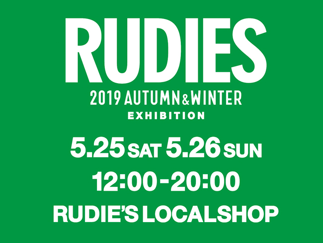 RUDIE'S 2019AW EXHIBITION_LOCAL.jpg