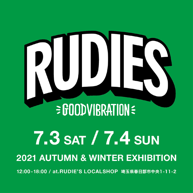 RUDIE'S 2021AW_EXHIBITION_local.jpg